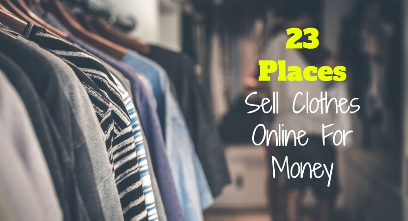 23 Best Places to Sell Clothes Online for Real Cash