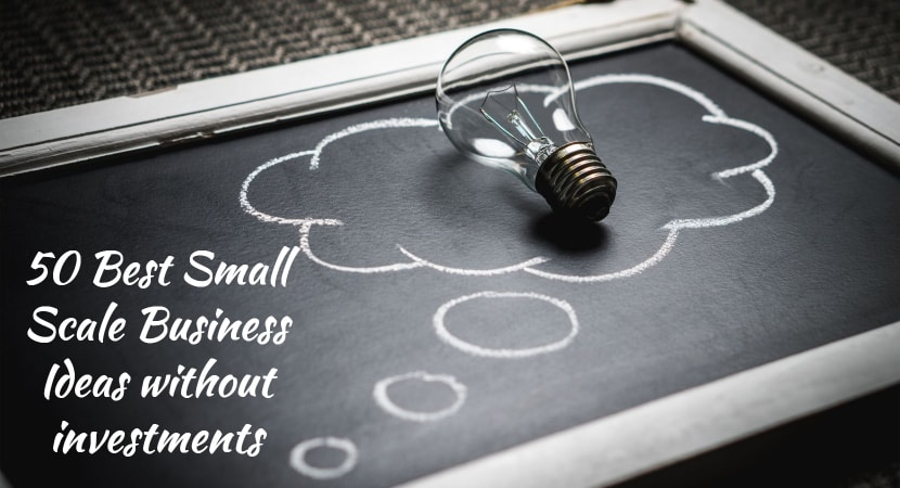 42 Best Small Scale Business Ideas with low Investments